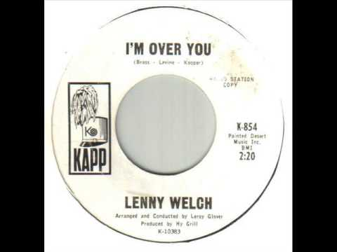 Lenny Welch I'm Over You
