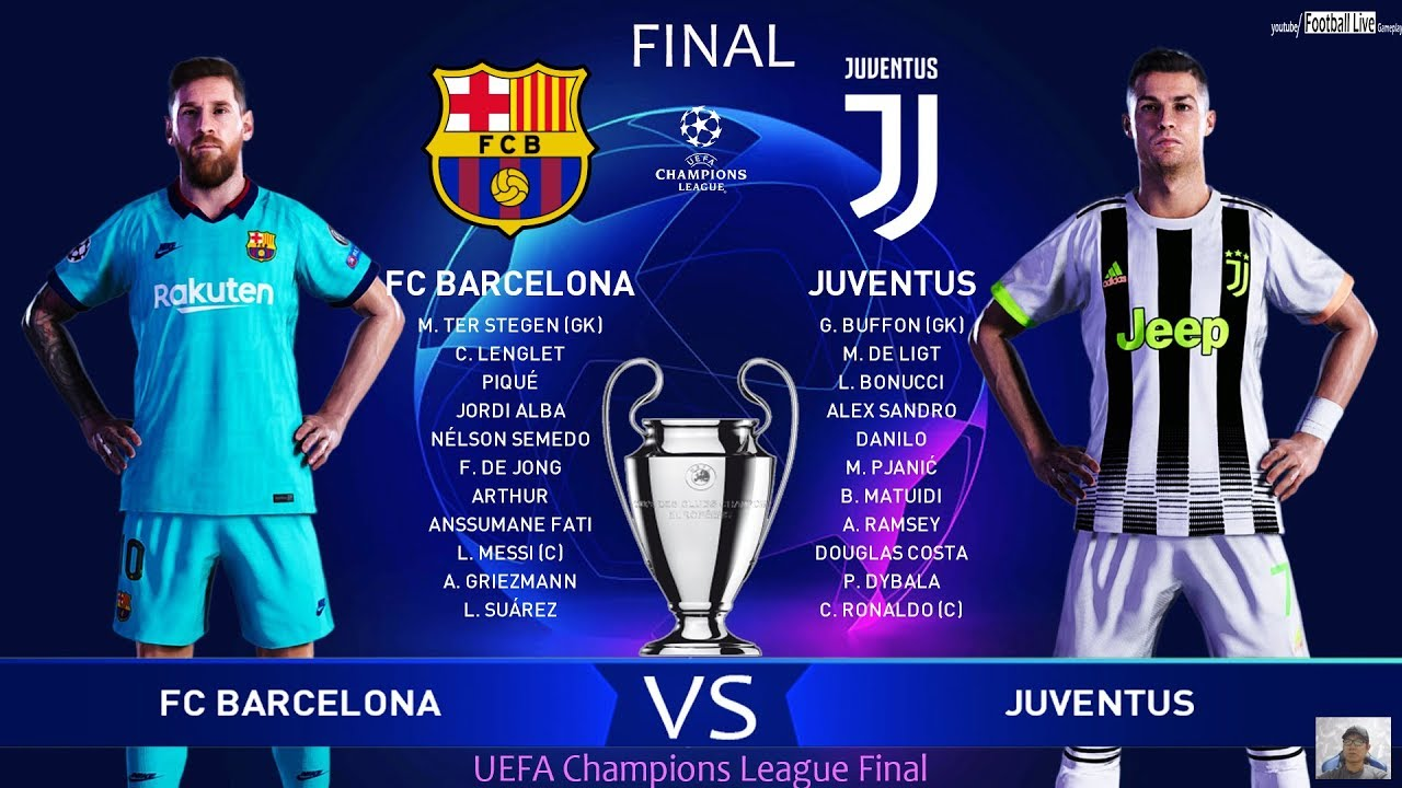 Pes 2020 Barcelona Vs Juventus Final Uefa Champions League Ucl Ronaldo Vs Messi Gameplay Youtube