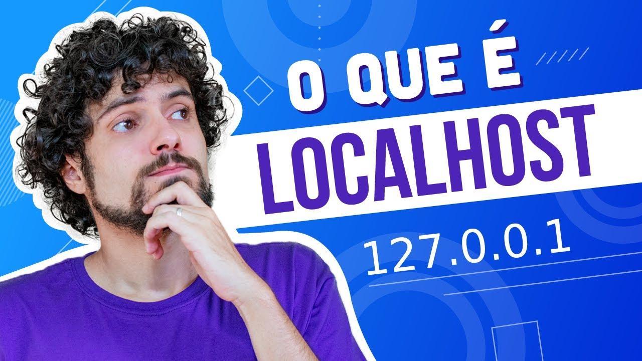 O que é LocalHost 🤓 (2020)