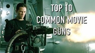 Top 10 Guns Used in Movies