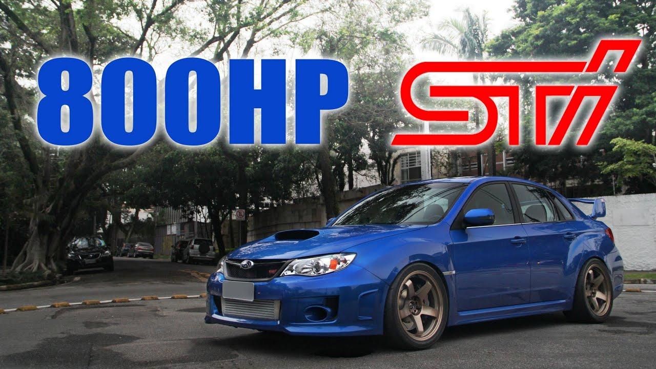 The 800HP Subaru STi  YouTube