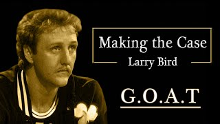 Making the Case - Larry Bird