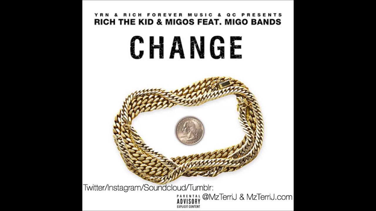 Download Rich The Kid ft Migos, Migo Bands - Change