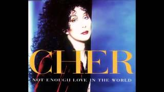 Cher Not Enough Love In The World