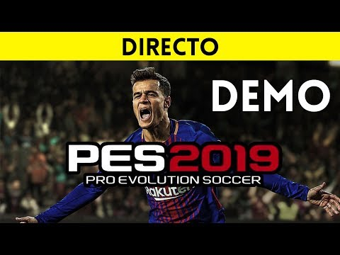 Streaming Espanol Pro Evolution Soccer 2019 Demo Pes 2019 En