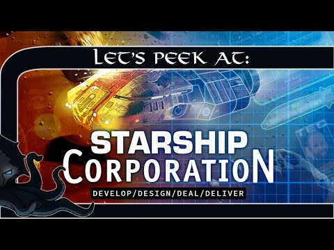 Let's Peek At: Starship Corporation (Manage A Company, Design Space Ships & Stress Test Them)
