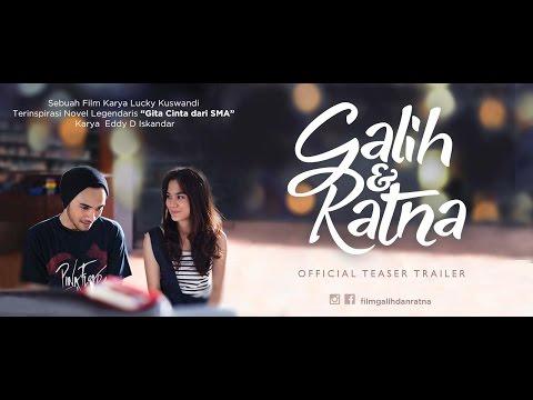 Galih & Ratna (2017) Official Teaser Trailer