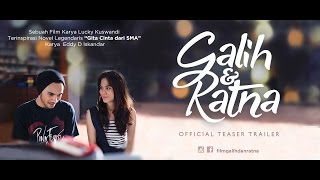 Galih & Ratna (2017) Official Teaser Trailer