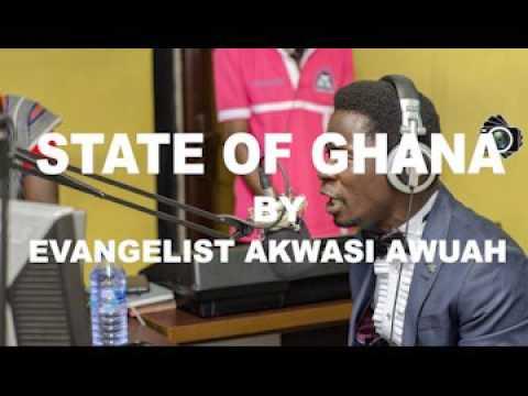 STATE OF GHANA BY EVANGELIST AKWASI AWUAH