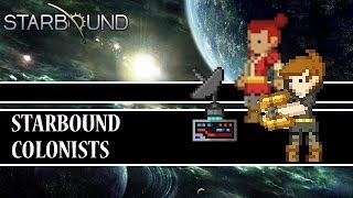 [Starbound Mods] - Colonists