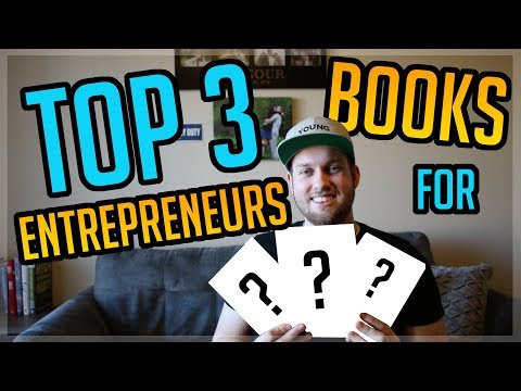 TOP 3 Books every Entrepreneur MUST READ to Be Successful