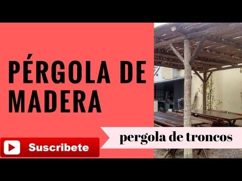 PÉRGOLA DE MADERA TRONCOS O CAÑAS PARA EL JARDÍN ( COMO HACER UNA PÉRGOLA RUSTICA)