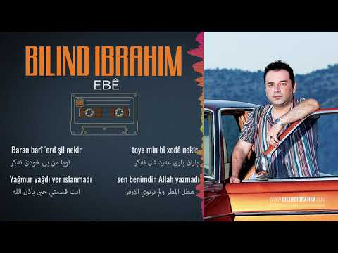 09 Bilind Ibrahim - Ebê