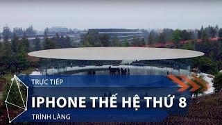 Tường thuật: iPhone thế hệ thứ 8 trình làng | VTC1