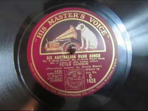 Australian Bush Songs - Peter Dawson  - Bass Baritone - 78 rpm