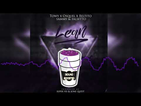 LEAN - Superiority x Towy x Osquel x Beltito x Sammy x Falsetto [Bass Boosted]