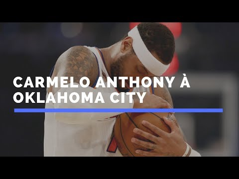 Carmelo Anthony arrive à Oklahoma City !