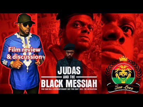 Judas and the Black Messiah Film review (The Cointelpro Papers) with Zion Lexx