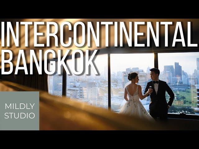 Wedding Cinematography @ Intercontinental bangkok วีดีโองานแต่ง อินเตอร์คอนติเนนตัล กรุงเทพฯ Mildly