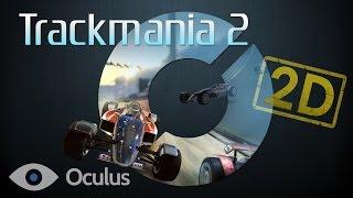 Trackmania 2 Stadium - Oculus Rift DK2: GAMEPLAY