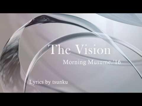 [karaoke] The Vision - モーニング娘。 '16