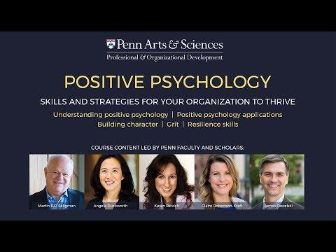 University of Pennsylvania: Foundations of Positive Psychology
