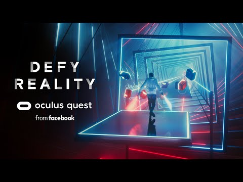 Defy Reality | Oculus Quest | Beat Saber
