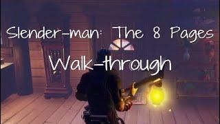Slender-man: The 8 Pages Walk-through | Fortnite Creative