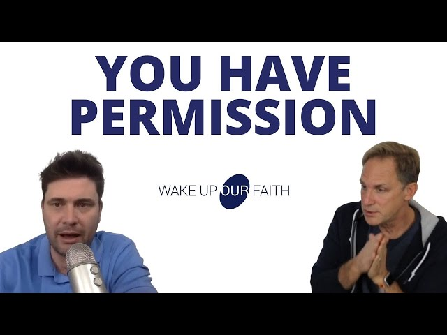 God's Intention is Your Permission