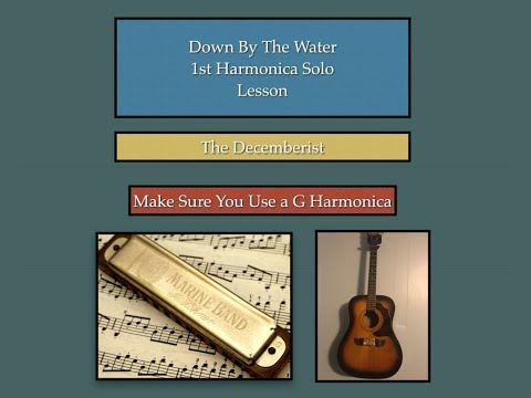 """""""Down By The Water"""" Harmonica Lesson; note for note(The Decemberist)"""
