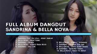 FULL ALBUM DANGDUT SANDRINA & BELLA NOVA