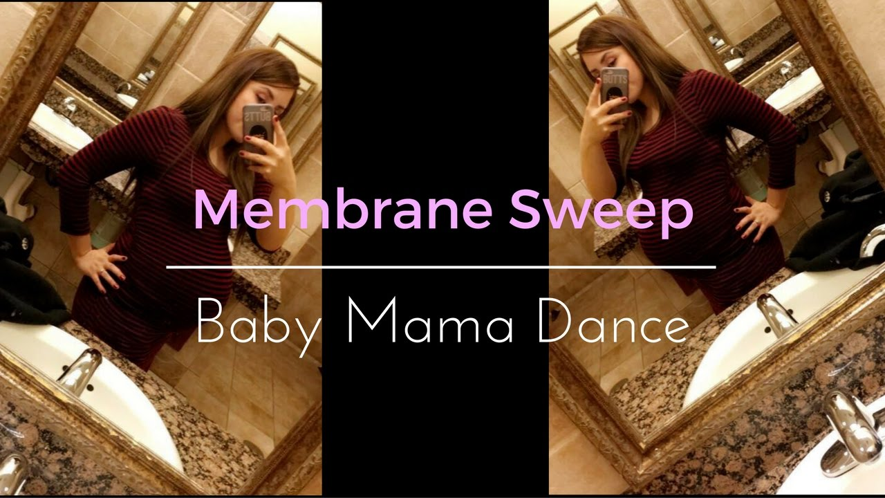 39 weeks membrane sweep baby mama dance youtube 39 weeks membrane sweep baby mama dance solutioingenieria Image collections