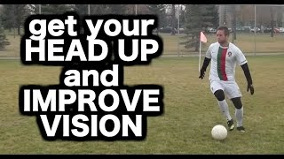 How to dribble a soccer ball | How to dribble in football with your head up