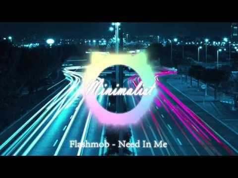 Flashmob - Need In Me [HD]