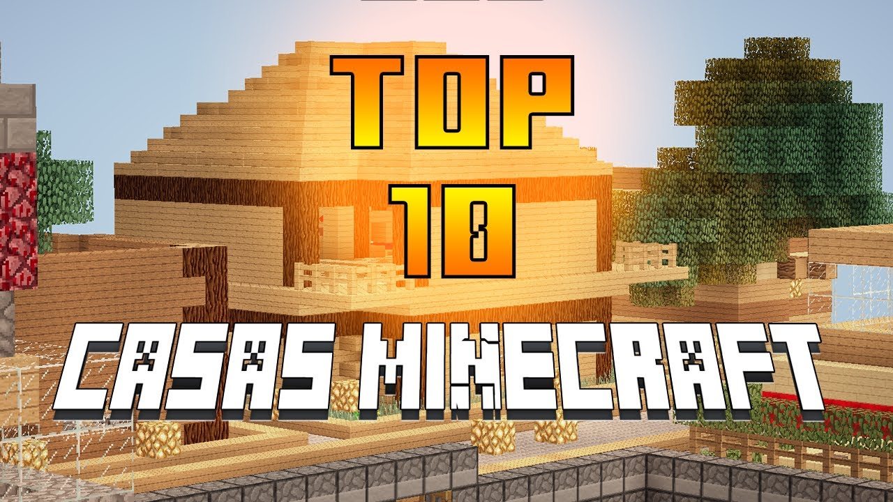 Minecraft top 10 casas las mejores casas servidor de for Minecraft videos casas