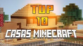 MINECRAFT: TOP 10 CASAS | LAS MEJORES CASAS / SERVIDOR DE PIXELGAMERS