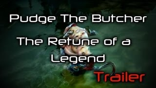 [Trailer] Pudge The Butcher [The Return of a Legend]