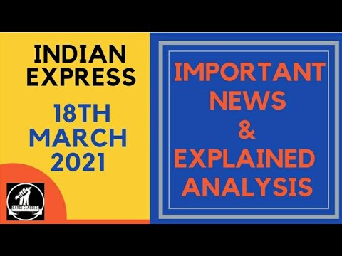 18th March 2021   Gargi Classes News Analysis And Important Topics