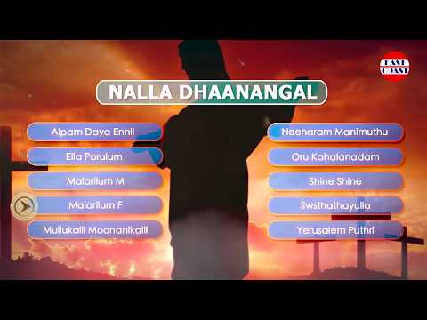 Nalla Dhaanangal | Christian Devotional Songs Malayalam | Latest Christian Songs