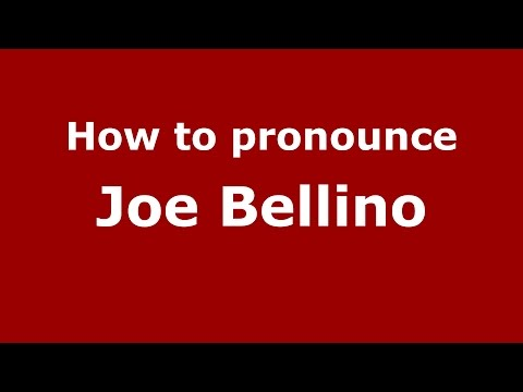 How to pronounce Joe Bellino (American English/US)  - PronounceNames.com