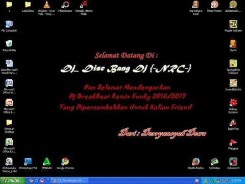 Special Dj Breakbeat Mix Hari Raya Haji 2016 Remix - Dj_ Disc Bang Dj {-NRC-}