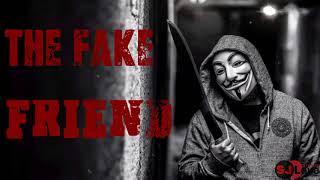 Fake Friends - Whatsapp Status Video / 30 second / 2018