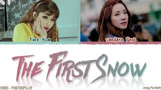 Park Bom, Sandara Park - 'THE FIRST SNOW' (첫눈) Lyrics [Color Coded_Han_Rom_Eng]