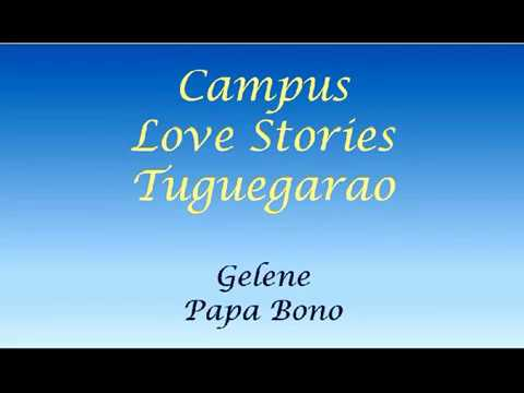 Campus Love Stories - Gelene (DJ Bono)