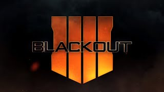 Call of Duty: Black Ops 4 BLACKOUT!