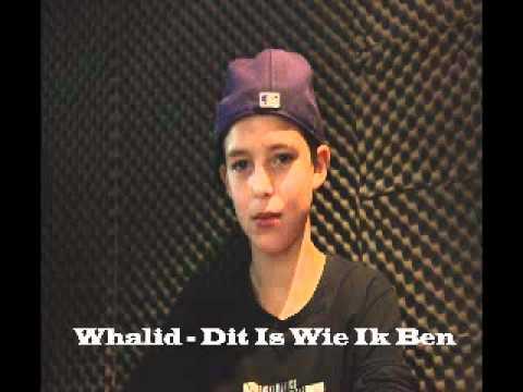 Whalid - Dit Is Wie Ik Ben