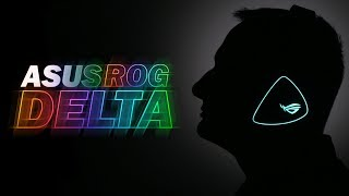 ROG Delta - клевая гарнитура от ASUS