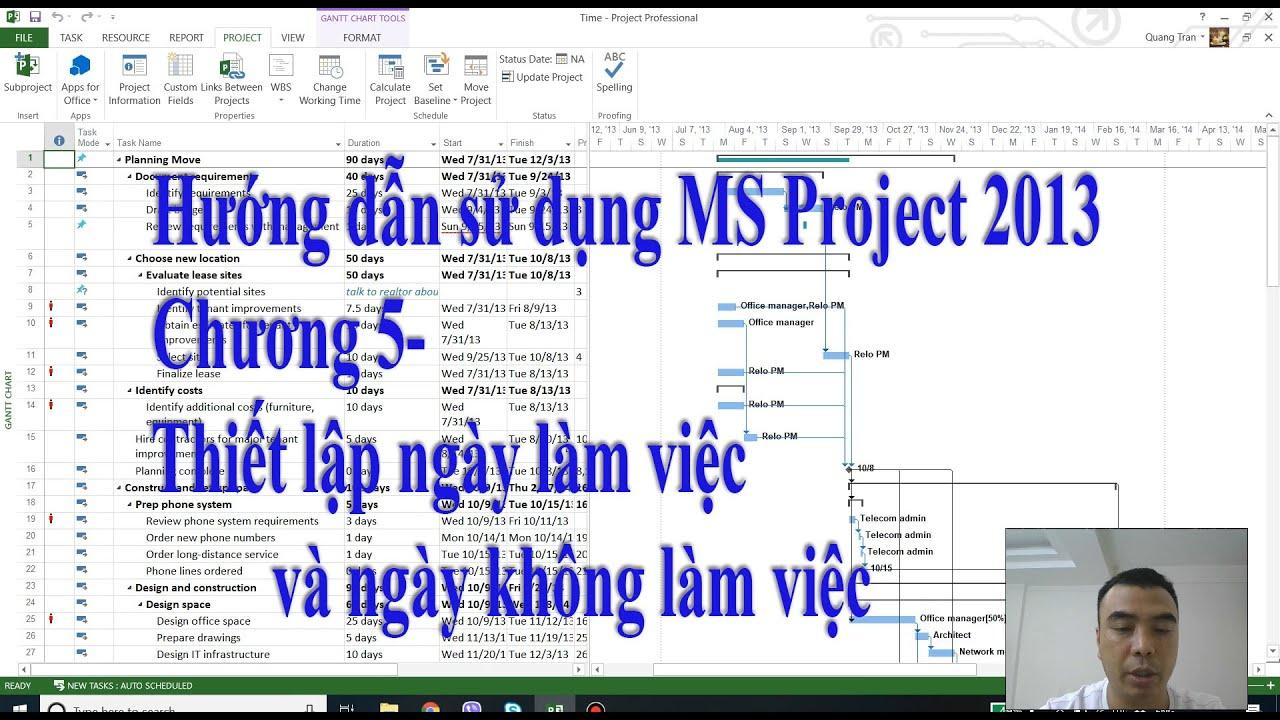 Hướng dẫn MS Project 2013 – Chương 5 – Thiết lập ngày làm việc và ngày không làm việc