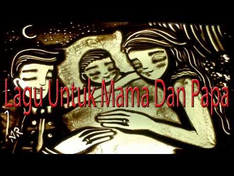 Lagu Rohani Kristen - Lagu Untuk Mama Dan Papa
