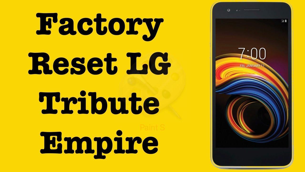 Hard Reset LG Tribute Empire | Factory Reset LG Tribute Empire Boost Mobile  | NexTutorial